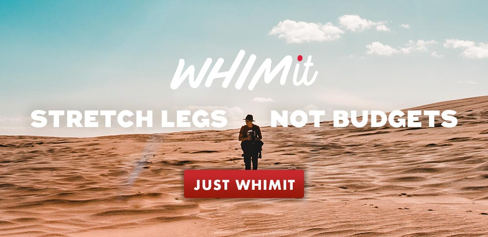 Whimit - stretch legs, not budgets