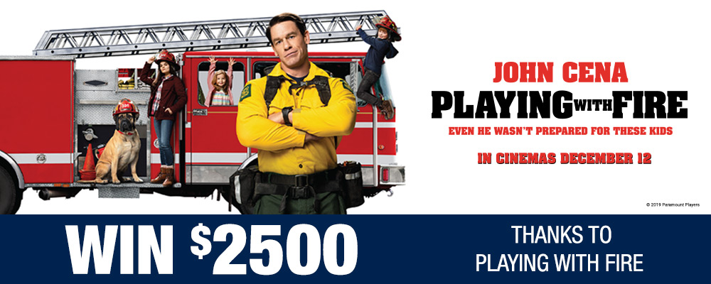 Win $2500 thanks to Playing With Fire